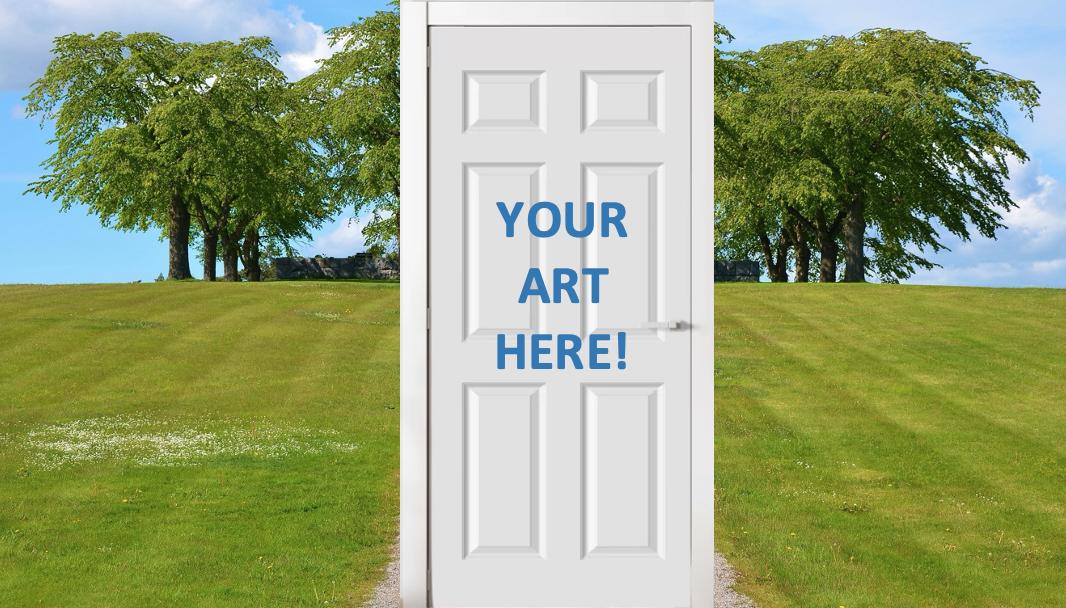 """""""Your Art Here"""" written on a door"""